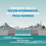 Presa Huapango y las aguas compartidas
