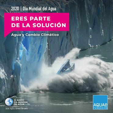 Día Mundial del Agua, luchar contra el cambio climático