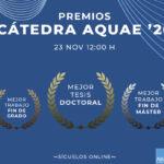 Descubre los ganadores de los Premios Cátedra Aquae 2020