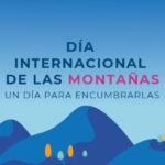 La importancia de las montañas es clave para un desarrollo sostenible